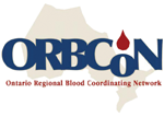 ORBCoN - Ontarion Regional Blood Coordinating Network
